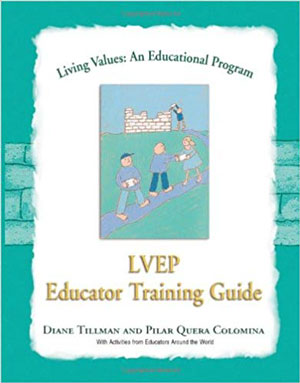 Living Values Education Programme Educator Training Guide