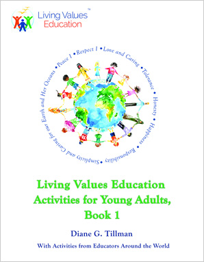 Living Values Education Activities for Young Adults, Book 1