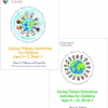 Exciting new Living Values Education Activities for Children Ages 3–7 and 8–14 available now!