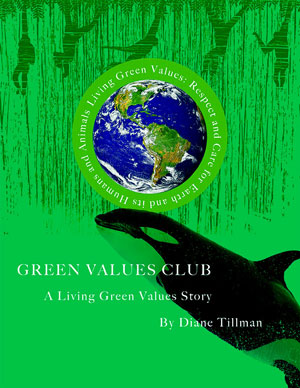 The Green Values Club - A book for young people eight to eighteen!